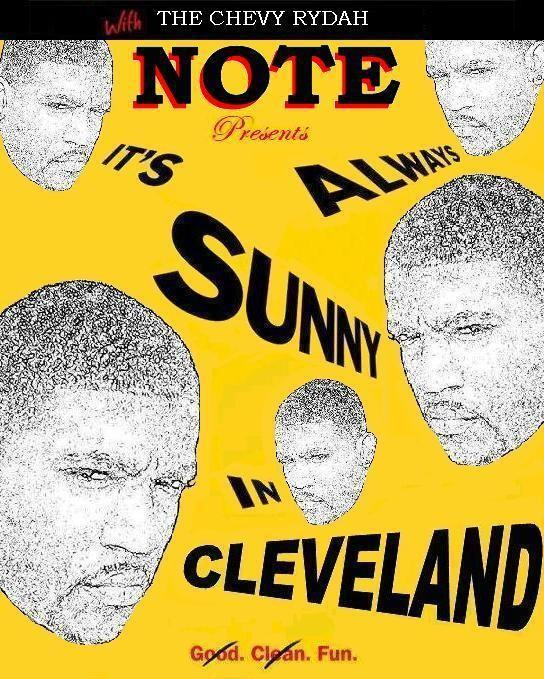 NOTE – It's Always Sunny In Cleveland