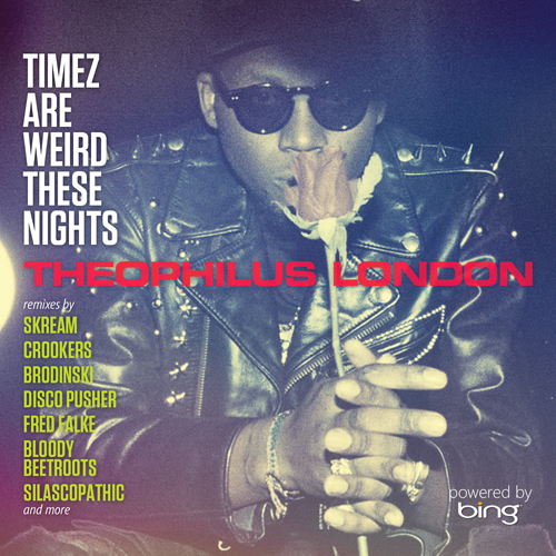 Theophilus London – Timez Are Weird These Nights
